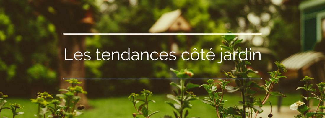 Gerofinance quels am nagements pour un jardin tendance en for Tendance jardin 2016